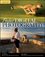 Perfect Digital Photography Second Edition | Jay Dickman |