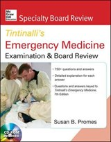 McGraw-Hill Specialty Board Review Tintinalli's Emergency Medicine Examination and Board Review 7th Edition | Susan B. Promes |