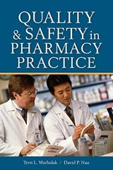 Quality and Safety in Pharmacy Practice | Terri L. Warholak |