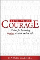 Find Your Courage | Margie Warrell |