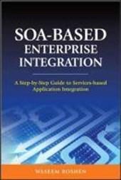 Soa-Based Enterprise Integration