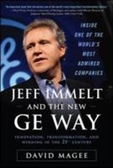 Jeff Immelt and the New GE Way | David Magee |