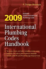 2009 International Plumbing Codes Handbook | R. Dodge Woodson |