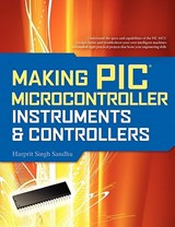 Making PIC Microcontroller Instruments and Controllers | Harprit Singh Sandhu |