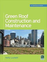 Green Roof Construction and Maintenance | Kelly Luckett |