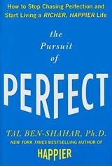 The Pursuit of Perfect | Tal Ben-Shahar |