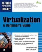 Virtualization, a Beginner's Guide