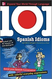101 Spanish Idioms [With MP3] | Jean-Marie Cassagne |