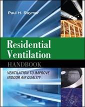 Residential Ventilation Handbook