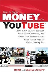 How to Make Money with Youtube | Brad Schepp |