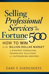 Selling Professional Services to the Fortune | Luefschuetz |