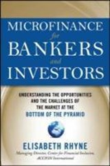 Microfinance for Bankers and Investors | Elizabeth Rhyne |