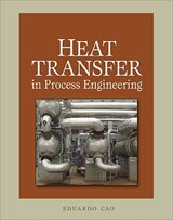 Heat Transfer in Process Engineering | Eduardo Cao |