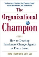The Organizational Champion | Mike Thompson |