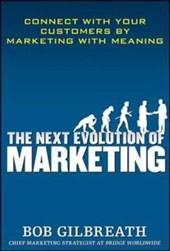 The Next Evolution of Marketing