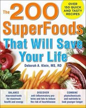 The 200 Superfoods That Will Save Your Life