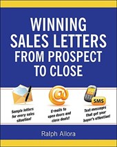 Winning Sales Letters--From Prospect to Close