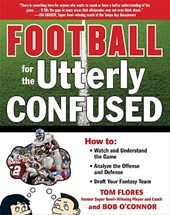 Football for the Utterly Confused | Tom Flores |