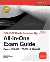 Oca/Ocp Oracle Database 11g All-In-One Exam Guide | John Watson |