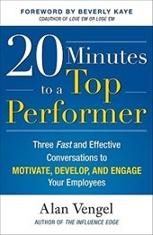 20 Minutes to a Top Performer | Alan Vengel |