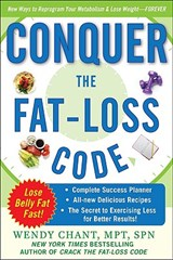 Conquer the Fat-Loss Code (Includes | Wendy Chant |