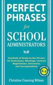 Perfect Phrases for School Administrators