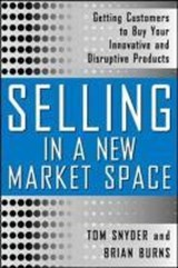 Selling in a New Market Space | Brian Burns |