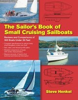 The Sailor's Book of Small Cruising Sailboats | Steve Henkel |