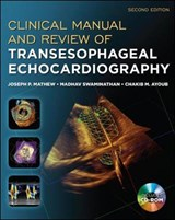 Clinical Manual and Review of Transesophageal Echocardiography | Mathew, Joseph P., M.D. |
