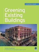 Greening Existing Buildings | Jerry Yudelson |