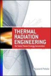 Engineering Thermodynamics of Thermal Radiation