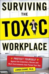 Surviving the Toxic Workplace | Linnda Durre |
