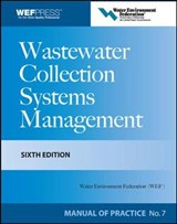 Wastewater Collection Systems Management | Water Environment Federation |