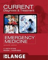 Current Diagnosis and Treatment Emergency Medicine | C. Keith Stone |
