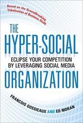 The Hyper-Social Organization