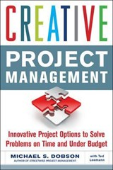 Creative Project Management | Michael S. Dobson |