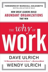 The Why of Work | Ulrich, David ; Ulrich, Wendy |