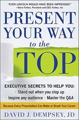Present Your Way to the Top | David Dempsey |