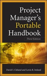 Project Managers Portable Handbook, Third Edition | David L. Cleland |