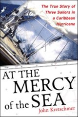 At the Mercy of the Sea | John Kretschmer |