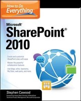 How to Do Everything Microsoft SharePoint | Stephen Cawood |