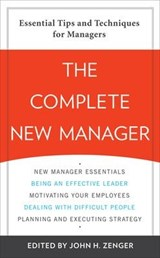 The Complete New Manager | John H. Zenger |