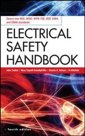 Electrical Safety Handbook, 4th Edition | John; Cadick |