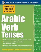 Arabic Verb Tenses | Wightwick, Jane ; Gaafar, Mahmoud |