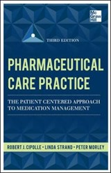 Pharmaceutical Care Practice | Robert J. Cipolle |