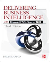 Delivering Business Intelligence with Microsoft SQL Server 2