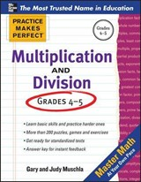 Practice Makes Perfect Multiplication and Division | Gary Robert Muschla |