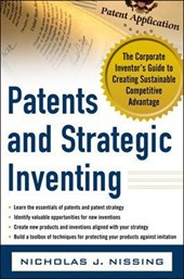 Patents and Strategic Inventing