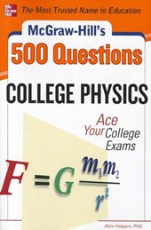 McGraw-Hill's 500 College Physics Questions