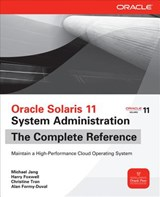 Oracle Solaris 11 System Administration | Michael Jang |